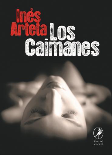 Inés Arteta - Los Caimanes